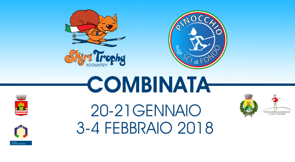 Novità 2018: arriva la Combinata Cross Country Skiri Trophy XCountry & Pinocchio Sugli Sci di Fondo!